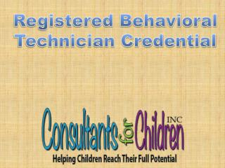 Registered Behavioral Technician Credential