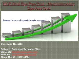 MCX Gold Tips Free Trial | Mcx Commodity Tips Free Trial