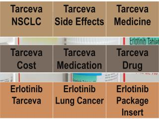 Erlotinib Tarceva drug cost, Side Effects, Lung Cancer