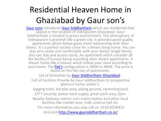 Residential Heaven Home in Ghaziabad by Gaur son's