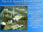 The U.S. Space  Rocket Center  Huntsville, Alabama