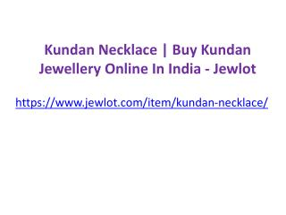 Kundan Necklace | Buy Kundan Jewellery Online In India - Jewlot