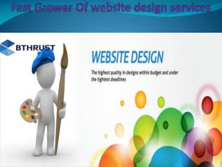 Fast Grower Of website design services in Australia