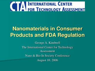 Nanomaterials in Consumer Products and FDA Regulation
