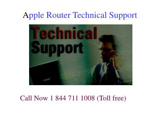 1 844 711 1008 Apple Router Technical Support & Customer Service Phone Number
