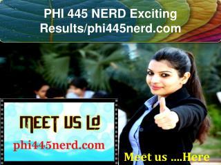 PHI 445 NERD Exciting Results/phi445nerd.com