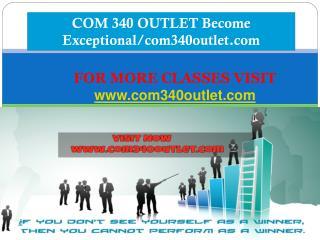 COM 340 OUTLET Become Exceptional/com340outlet.com