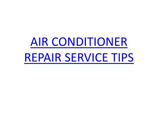 Tips for AC repair service