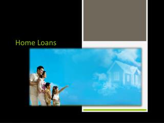 Are You Choosing The Right Home Loan Policy