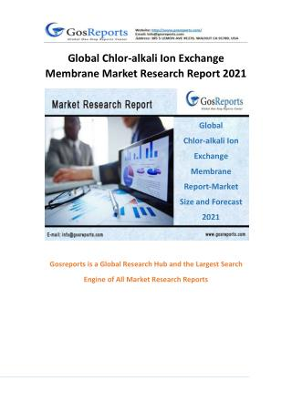 Global Chlor-alkali Ion Exchange Membrane Market Research Report 2021