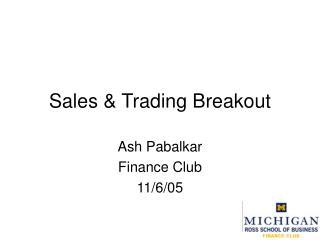 Sales  Trading Breakout Ash Pabalkar