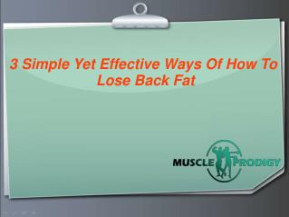 The Best Ways To Lose Your Back Fat