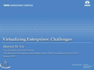 Virtualizing Enterprises: Challenges