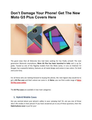 Don't Damage Your Phone! Get The New Moto G5 Plus Covers Here