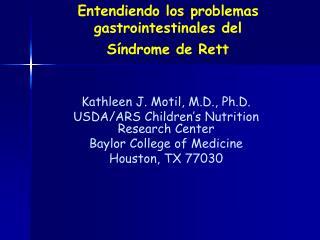 Entendiendo los problemas gastrointestinales del  S ndrome de Rett