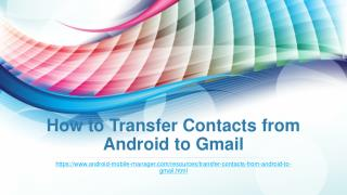 Easy Way to Transfer Contacts from Android to Gmail