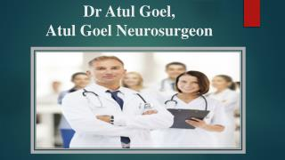Dr Atul Goel,Dr Atul goel Lilavati Hospital - Offer Some Quotation on Being a Good Doctor