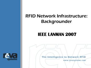 RFID Network Infrastructure: Backgrounder