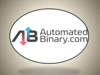 Automated Robot Review | How Automated Binary.com Works