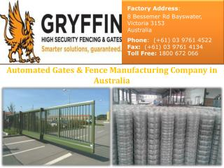 Automated Gates & Fence Manufacturing Company in Australia