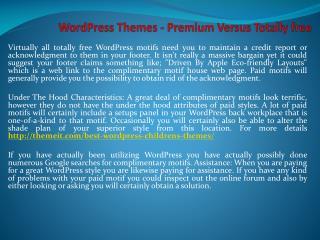 WordPress Themes - Premium Versus Totally free
