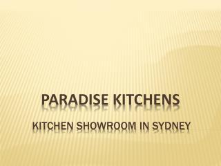 Kitchen Showroom Sydney - Paradise Kitchens