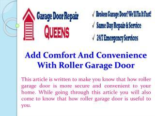 Add Comfort And Convenience With Roller Garage Door