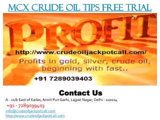 MCX Crude Oil Tips Free Trial