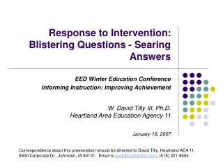 Response to Intervention: Blistering Questions - Searing Answers
