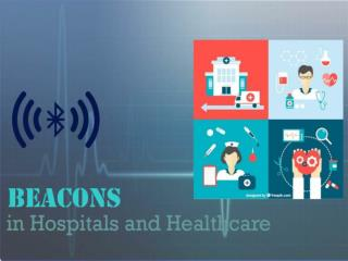 Use of Beacons in Healthcare and Hospitals