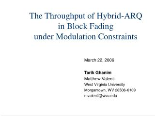 The Throughput of Hybrid-ARQ  in Block Fading  under Modulation Constraints