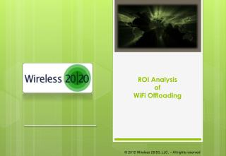 ROI Analysis  of  WiFi Offloading