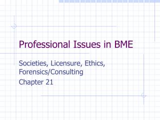 Professional Issues in BME