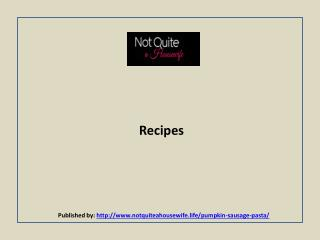 Not Quite Housewife-Recipes