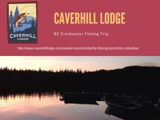 BC Freshwater Fishing Trip