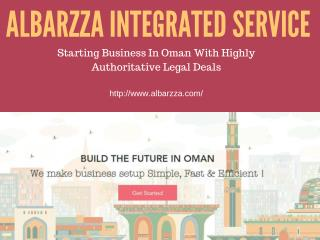 Starting Business In Oman With Highly Authoritative Legal Deals