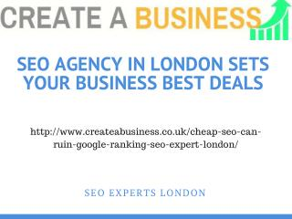 SEO Agency In London Sets Your Business Best Deals