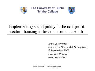Implementing social policy in the non-profit sector:  housing in Ireland, north and south