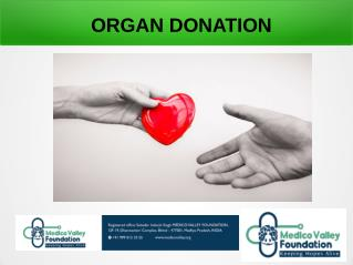 Free Transplantation services in India With Medico Valley Foundation