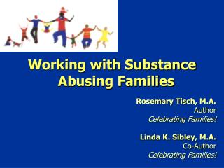 Working with Substance Abusing Families