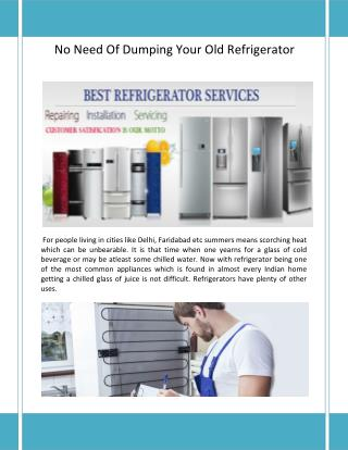 Refrigerator Being One Of The Most Common Appliances