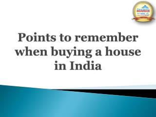Points to remember when buying a house in India - Dreamz Infra Ventures