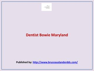 Dentist Bowie Maryland