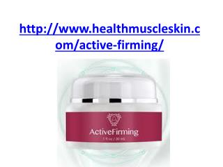 http://www.healthmuscleskin.com/active-firming/