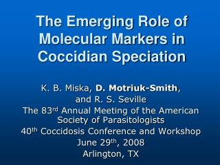 The Emerging Role of Molecular Markers in Coccidian Speciation