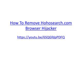 How To Remove Hohosearch.com Browser Hijacker