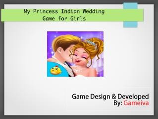 My Princess Indian Wedding Game for Girls