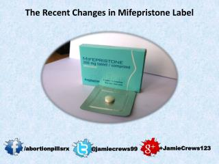 The Recent Changes in Mifepristone Label