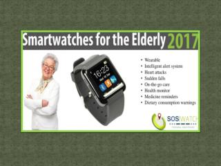 Why Elderly People Should Use Smart Watches?