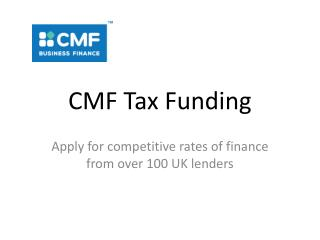 CMF Ltd - Tax funding for businesses and individuals